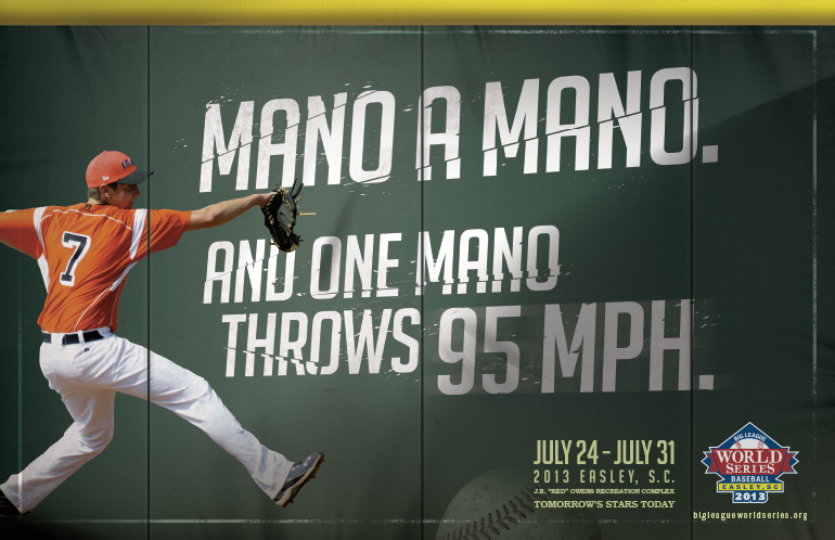 Big-League-World-Series-baseball-advertising-copywriting-work-by-Lochness-Marketing-greenville-mano