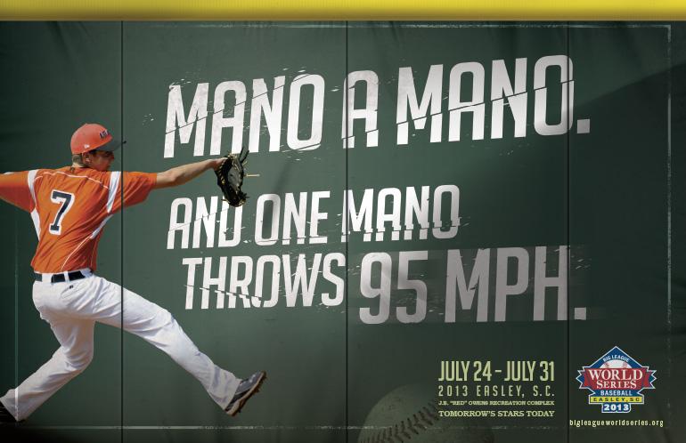 Big-League-World-Series-baseball-advertising-copywriting-work-by-Lochness-Marketing-greenville-mano