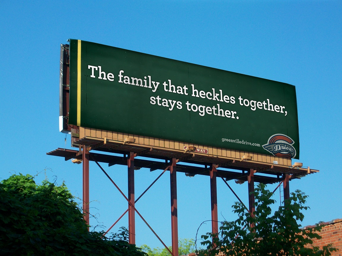 Greenville-Drive-outdoor-advertising-copywriting-by-lochness-marketing-heckles