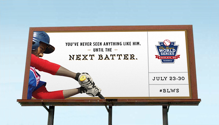 big-league-world-series-advertising-copywriting-outdoor-by-Lochness-Marketing-greenville-next-batter